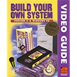 Build Your Own System-- Pentium II & Windows 98 (Business & Economics for the 21st Century) by BYOS (1998-09-06)
