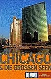 Chicago & die Grossen Seen (DuMont REISE-TASCHENBUCH) - Manfred Braunger