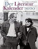Der Literatur Kalender 2020: Vom Glück & Leid des Seins