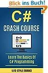 C#: C# CRASH COURSE - Beginner's Cour...