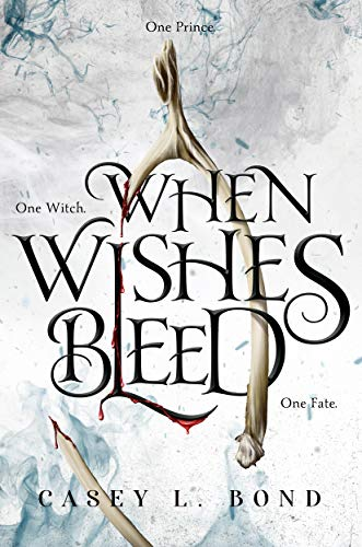 When Wishes Bleed (English Edition)
