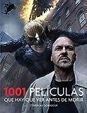 1001 Peliculas Que Hay Que Ver Antes De Morir (Ocio y entretenimiento)
