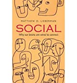 [(Social: Why Our Brains are Wired to Connect)] [ By (author) Matthew D. Lieberman ] [October, 2013]