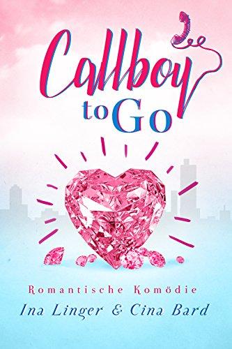 Callboy to Go von [Linger, Ina, Bard, Cina]