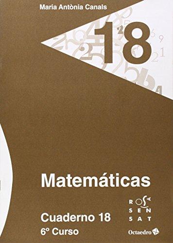Matemáticas. Cuaderno 18 (6º Primaria) - 9788499215860