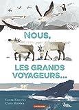 """Afficher """"Nous, les grands voyageurs"""""""