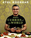 Atul's Curries of the World by Atul Kochhar (2013-03-14)