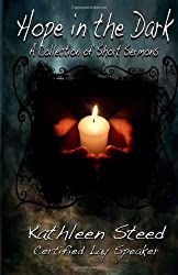 Hope in the Dark: A Collection of Short Sermons