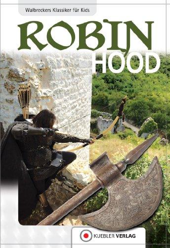 Robin Hood: Walbreckers Klassiker für Kids