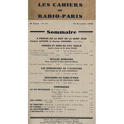 Les Cahiers de RADIO-PARIS N° de 1935-11 : Georges Duhamel, Emile Magne, Gabrielle Reval … Conférences données dans l'auditorium de la Compagnie française de radiophonie.