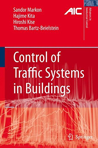 Control of Traffic Systems in Buildings (Advances in Industrial Control)