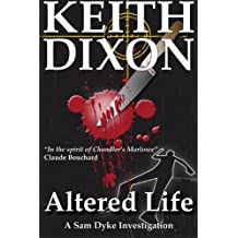 Altered Life by Keith Dixon (2012-03-29)