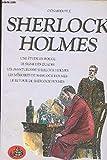 sherlock holmes une etude en rouge le signe des quatre les aventures de sherlock holmes les memoires de sherlock holmes le retour de sherlock holmes