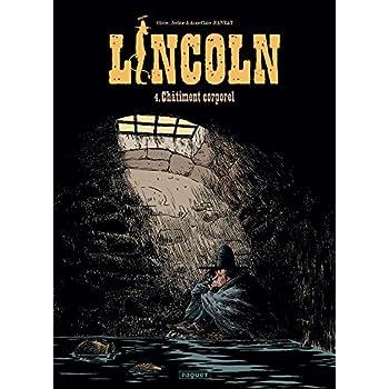 Lincoln, Tome 4 : Châtiment corporel