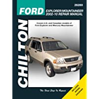 Chilton Ford Explorer & Mercury Mountaineer Repair Manual 2002-10: Covers U.s. and Canadian Models of Ford Explorer and Mercury Mountaineer