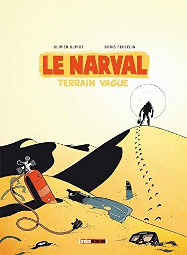Le Narval - Tome 02: Terrain vague