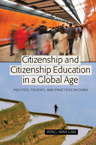 citizenship-and-citizenship-education-in-a-global-age-politics-policies-and-practices-in-china