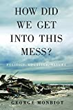 Image de How Did We Get Into This Mess?: Politics, Equality, Nature
