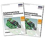 Aufgabensammlung Elektrotechnik - Betriebstechnik: Band 2 - Paket: Aufgaben und Lösungen