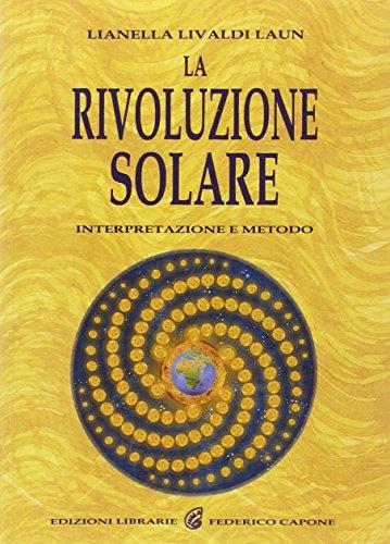La rivoluzione solare. Interpretazione e metodo