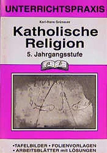 Katholische Religion, 5. Jahrgangsstufe