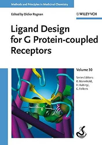 Ligand Design for G Protein-coupled Receptors (Methods and Principles in Medicinal Chemistry, Band 30)