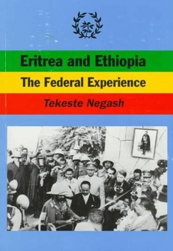 Eritrea and Ethiopia: The Federal Experience (Immunology; 32) by Tekeste Negash (1997-12-31) par Tekeste Negash