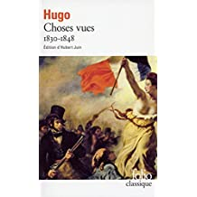 Choses vues 1830-1848 by Victor Hugo (1997-03-21)