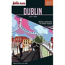 DUBLIN CITY TRIP 2017/2018 City trip Petit Futé