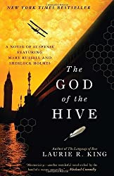 The God of the Hive: A novel of suspense featuring Mary Russell and Sherlock Holmes by King, Laurie R. (2011) Paperback