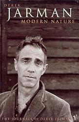Modern Nature: The Journals of Derek Jarman by Derek Jarman (1992-05-07)