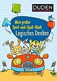 Duden: Mein großer Spiel- und Spaß-Block: Logisches Denken (DUDEN Kinderwissen Vorschule)