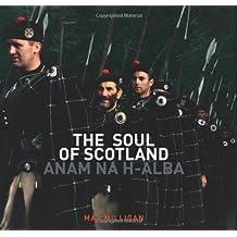 The Soul of Scotland: Anam na h-Alba