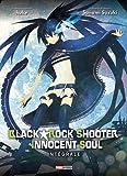 Black rock shooter innocent soul - Intégrale