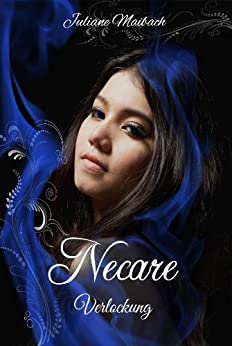 Necare (Verlockung 1) von [Maibach, Juliane]