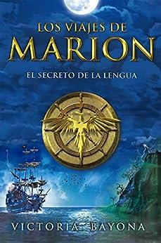 Elite Torrent Descargar Los viajes de Marion / El secreto de la lengua Kindle Lee Epub