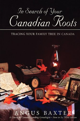 in-search-of-your-canadian-roots-tracing-your-family-tree-in-canada