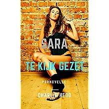 Te Kijk Gezet (Sara Book 4) (Dutch Edition)