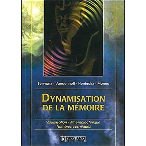 Dynamisation de la mémoire