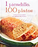 1 Picadillo, 100 Platos (Spanish) (Love Food) (Spanish Edition)