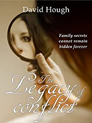 The Legacy of Conflict (The Family Legacy Trilogy)