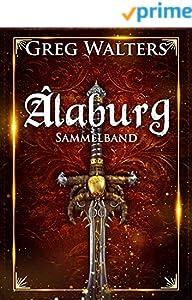 Alaburg Sammelband - Band 1-4 der Farbseher Saga: Der Fantasy-Erfolg als Sammelband