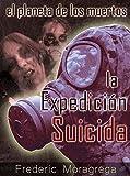 Image de Zona muerta: la expedicion suicida (El planeta de los muertos. nº 1)