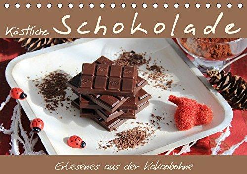 Köstliche Schokolade (Tischkalender 2019 DIN A5 quer): Schokolade ist einfach köstlich und versüßt unser Leben – jederzeit! (Monatskalender, 14 Seiten ) (CALVENDO Lifestyle)