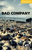 Bad Company Level 2 Elementary/Lower-intermediate (Cambridge English Readers, Level 2)