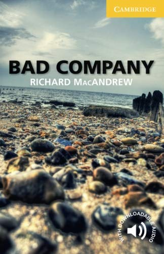 Bad Company Level 2 Elementary/Lower-intermediate (Cambridge English Readers, Level 2)