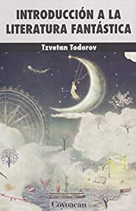 Introducción a la literatura fantástica par Tzvetan Todorov