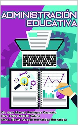 Administración Educativa por Juan Manuel Rodríguez Caamaño