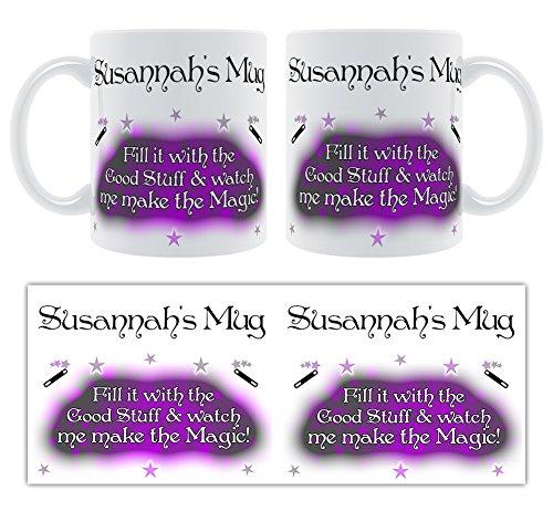 Susannah'Becher Befüllen Sie ihn mit dem gut und sieh mich Sie die Magie des Magic Sprays! Tasse-Name, personalisierbar (Magic Susannah)