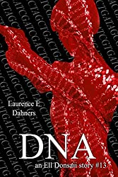 DNA (an Ell Donsaii story #13) (English Edition)